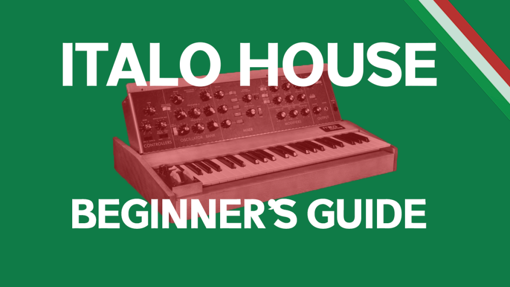ULTIMATE BEGINNERS GUIDE TO ITALO HOUSE BY MINIMONO - PULSE RADIO